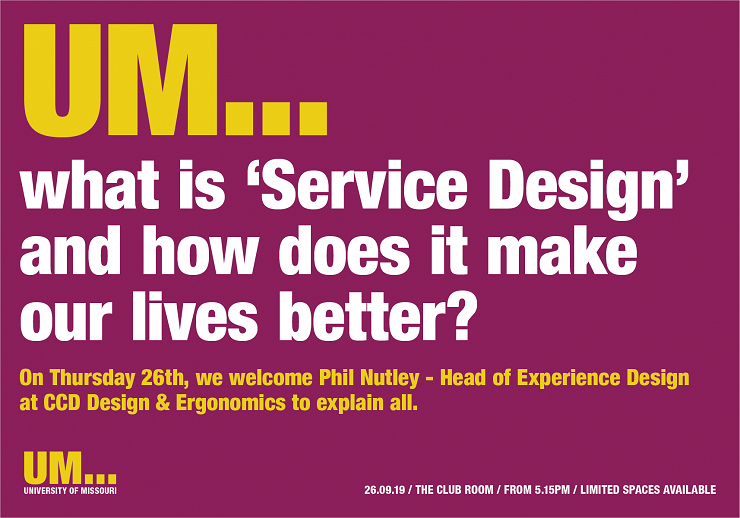 UM...what is 'Service Design' and how does it make our lives better?