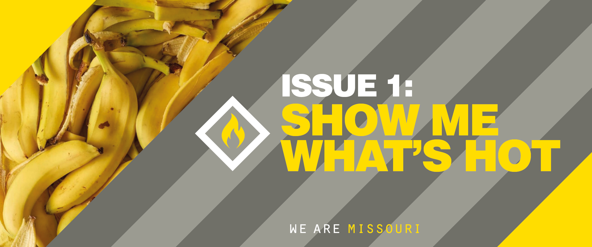 Issue 1: SHOW ME WHAT'S HOT