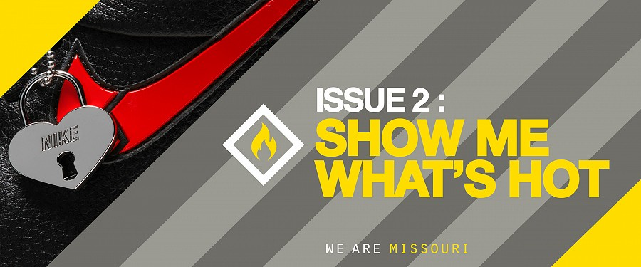Issue 2: SHOW ME WHAT'S HOT