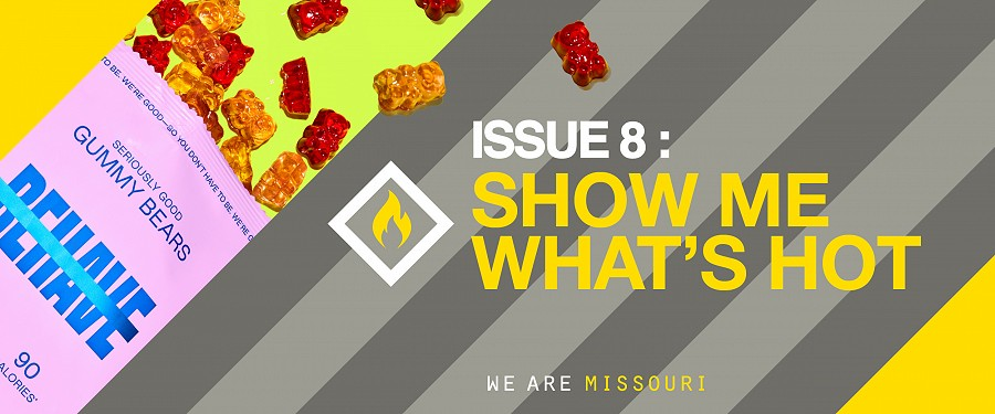Issue 8: SHOW ME WHAT'S HOT