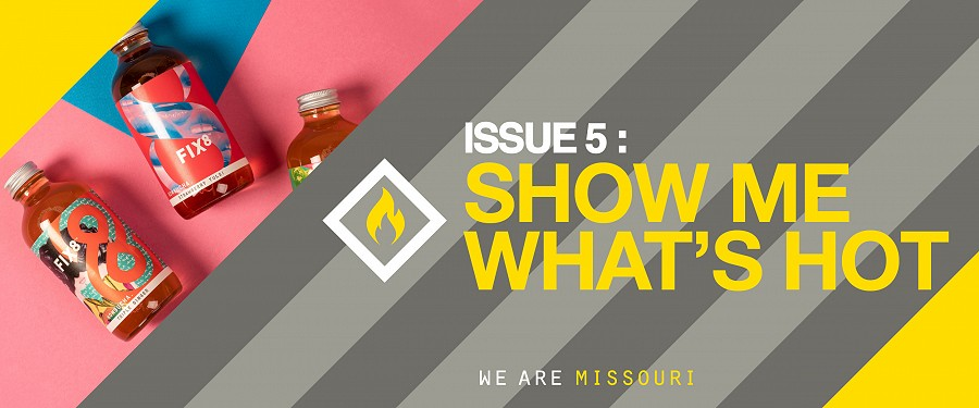 Issue 5: SHOW ME WHAT'S HOT