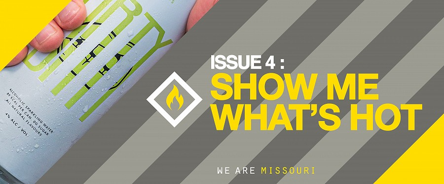 Issue 4: SHOW ME WHAT'S HOT