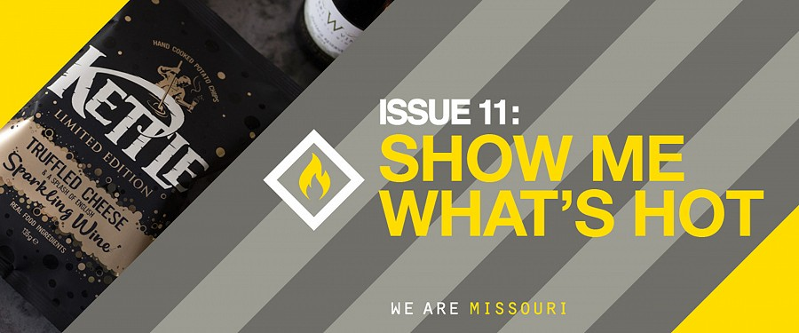 Issue 11: SHOW ME WHAT'S HOT