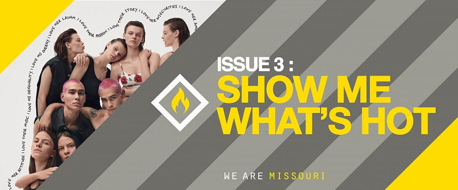 Issue 3: SHOW ME WHAT'S HOT