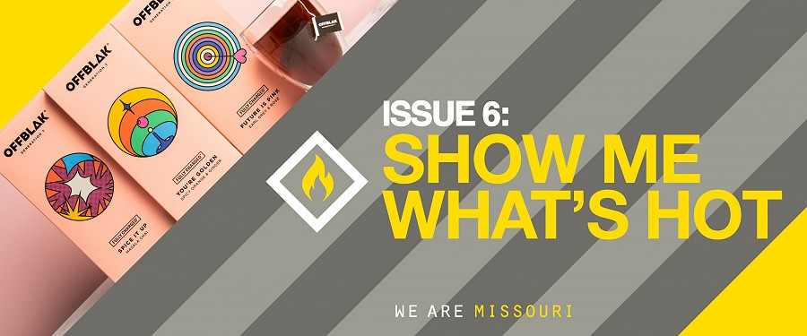 Issue 6: Show Me What's Hot